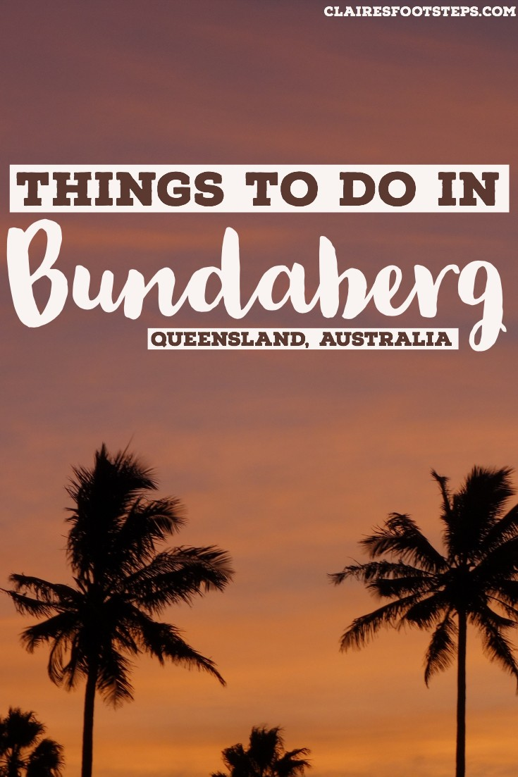 Check out the best things to do in Bundaberg