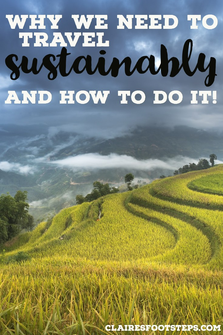 The most important tips for sustainable travel and how to be a sustainable traveler. Learn about eco travel, responsible travel and low impact travel through the war on plastic, saying no to straws, not flying and traveling locally. Click through to learn why sustainable travel is important. #sustainabletravel